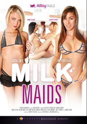 Milk Maids, starring Dakota Skye, Carter Cruise, Rilynn Rae, Jamie Stone, Flynt Dominick, Aimee Black, Jeanie Marie, David Loso, Britney Amber and Will Powers, produced by Milking Table and Fantasy Massage Production.