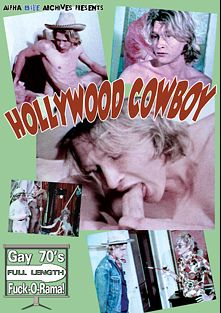 Hollywood Cowboy, produced by Alpha Blue Archives.