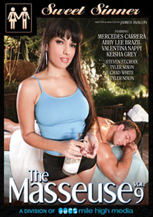 The Masseuse 9, starring Mercedes Carrera, Abby Lee Brazil, Keisha Grey, Chad White, Tyler Nixon, Valentina Nappi and Steven St. Croix, produced by Mile High Media and Sweet Sinner.