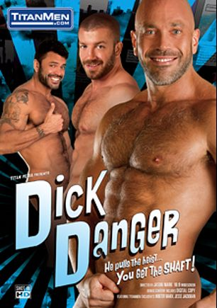 Dick Danger, starring Jesse Jackman, Rogan Richards, Jake Genesis, Hunter Marx, Scott Hunter and Tom Wolfe, produced by Titan Media.
