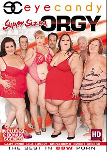 Super Sized Orgy, starring Applebomb, Lila Lovely, Sweet Cheeks and Lady Lynn, produced by Eye Candy  - Coldwater Inc..