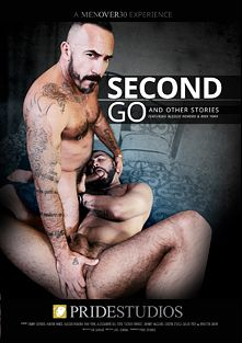 Second Go, starring Alessio Romero, Braxton Smith, Caleb Troy, Rikk York, Dustin Steele, Alessandro Del Toro, Tommy Defendi, Hunter Vance, Tucker Forrest and Johnny Hazzard, produced by Pride Studios and Men Over 30.