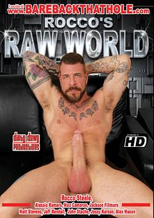 Rocco's Raw World, starring Rocco Steele, John Stache, Alex Mason, Jackson Fillmore, Jeff Kendall, Matt Stevens, Max Cameron, Jessy Karson and Alessio Romero, produced by Dirty Dawg Productions.