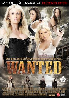 Wanted, starring Allie Haze, Cassidy Klein, Jodi Taylor, Anikka Albrite, Ryan McLane, Chanel Preston, Brendon Miller, Dick Chibbles, Jay Crew, Amber Rayne, Tommy Gunn, Stormy Daniels, Mia Li, Steven St. Croix, Brad Armstrong, Eric Masterson and Jessica Drake, produced by Wicked Pictures and Adam & Eve.