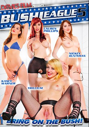 Bush League 5, starring Lauren Phillips (ll), Trillium (f), Kasey Warner, Nickey Huntsman, Eric John, Tommy Gunn, Marco Banderas and Evan Stone, produced by Devils Film and Devil's Film.