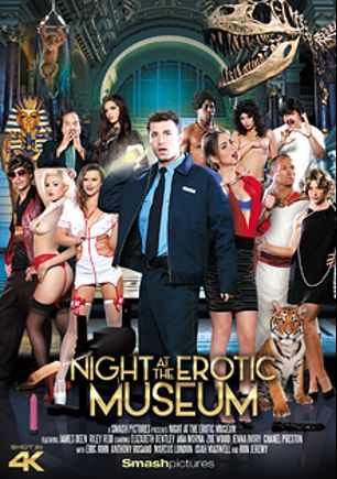 Night At The Erotic Museum, starring Zoe Wood, Jenna Ivory, Anastasia Morna, Elizabeth Bentley, Riley Reid, Chanel Preston, Isiah Maxwell, Eric John, Anthony Rosano, Marcus London, James Deen and Ron Jeremy, produced by Smash Pictures.