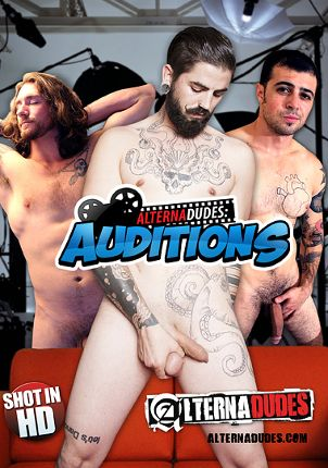 Gay Adult Movie Alternadudes: Auditions
