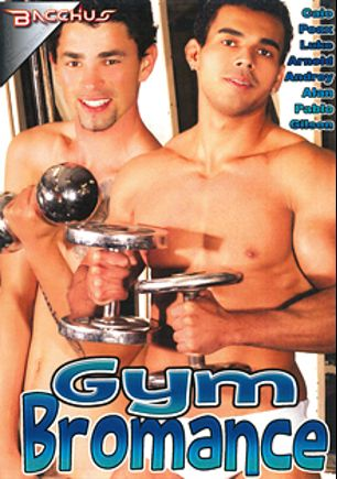 Gym Bromance, starring Caio, Alan, Gilson, Andrey (m), Pablo and Luke, produced by Bacchus.