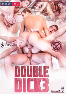 Double Dick 3, starring Chase Anderson, Leo Ocean, Roman Smid, Carlos Santiago, Sam Williams, Felipe Esquivel, Yuri Adamov and Jace Reed, produced by Staxus.
