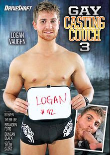 Gay Casting Couch 3, starring Logan Vaughn, Ray Mannix, Leo Ocean, Pyotr Tomek, Brandon Ford, Erik Franke, Jaro Stone, Duncan Black, Tyler Saint and Steven, produced by Gay Casting Couch and Driveshaft.
