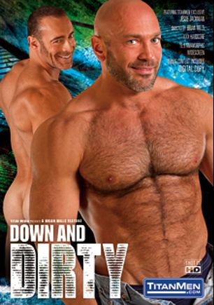 Down And Dirty, starring Leo Forte, Jesse Jackman, Brian Davilla, Brad Kalvo, Stany Falcone and Adam Russo, produced by Titan Media.