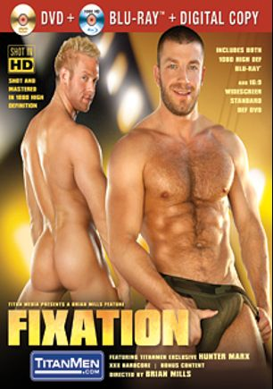 Fixation, starring Hunter Mark, Archer Quan, Casey Daniels, Adrian Long, Jayden Grey and Troy Daniels, produced by Titan Media.
