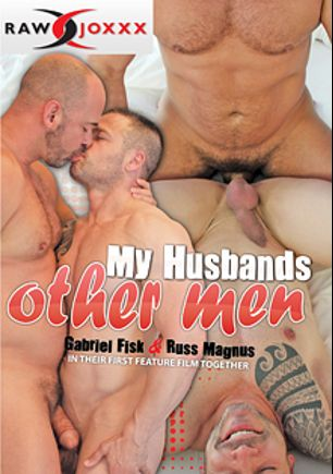 My Husband's Other Men, starring Gabriel Fisk, Aarin Asker, Russ Magnus, Luke Harrington and Tyler Reed, produced by RawJOXXX and Alpha One Media.