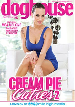 Cream Pie Cuties 2, starring Mea Melone, Lexi Dona, Cristal Caitlin and Paula Lee, produced by Doghouse Digital and Mile High Media.