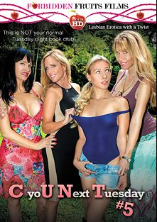 C You Next Tuesday 5, starring Amber Lynn Bach, Callie Calypso, Desi Dalton, Angie Noir and Jodi West, produced by Forbidden Fruits Films.
