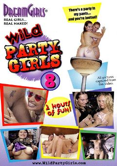 "Adult entertainment movie ""Wild Party Girls 8"" starring Kari & Audra. Produced by Dream Girls."