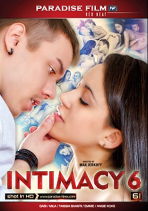 Intimacy 6, starring Ashley Teen, Rita Milan, Emmie, Taissia Shanti and Angie Koks, produced by Paradise Film.