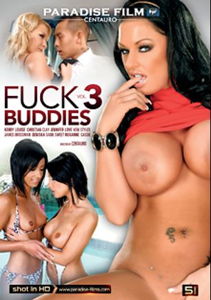 Fuck Buddies 3, starring Kerry Louise, Cassy, Roxanne (ll), Sadie Sweet, Cristian Devil, Jennifer Love, Angelina Love, Keni Styles and James Brossman, produced by Paradise Film.