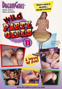"Adult entertainment movie ""Wild Party Girls 11"" starring Catherine (Dream Girls) & Jim. Produced by Dream Girls."