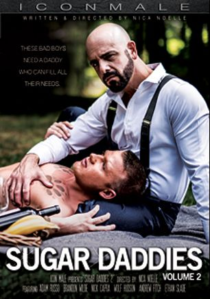 Sugar Daddies 2, starring Adam Russo, Andrew Fitch, Brandon Wilde, Ethan Slade, Wolf Hudson and Nick Capra, produced by Iconmale and Mile High Media.