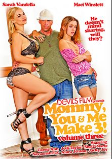 Mommy, You And Me Make 3 3, starring Maci Winslett, Sarah Vandella, Savannah Fox, Jodi Taylor, Alura Jenson, Sheila Marie, Jacky Joy and Carrie Ann, produced by Devils Film and Devil's Film.