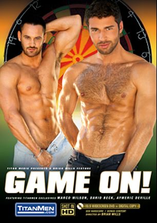 Game On, starring Dario Beck, Marco Wilson, Aymeric Deville, Lawson Kane, Marc Dylan, Harley Everett and Jimmy Durano, produced by Titan Media.