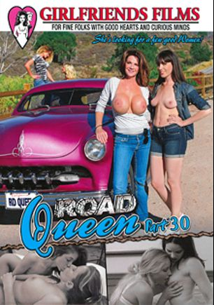 Road Queen 30, starring Deauxma, Dana DeArmond, Staci Carr, Marina Visconti, Nicky Ferrari, Jenna J. Ross, Veronica Rodriguez and Lily Love, produced by Girlfriends Films.