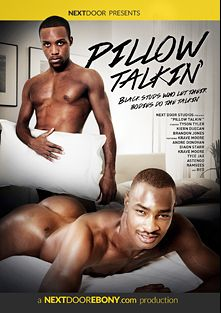 Pillow Talkin', starring Tyson Tyler, Dayon, Ramsees, Andre Donovan, Tyce Jax, Astengo, Krave Moore, Sexy Red (m), Jason Vario and Brandon Jones, produced by Next Door Ebony.