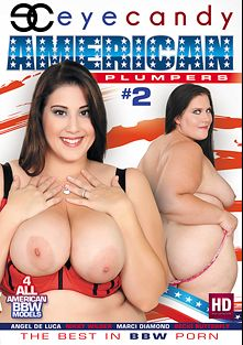 American Plumpers 2, starring Becki Butterfly, Marci Diamond, Angel DeLuca, Eric John, Lorelai Givemore and Jay Crew, produced by Eye Candy  - Coldwater Inc..