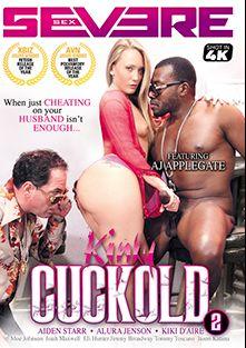 Kinky Cuckold 2, starring A.J. Applegate, Moe Johnson, Isiah Maxwell, Tommy Toscano, Alura Jenson, Jason Katana, Eli Hunter, Jimmy Broadway, Aiden Starr and Kiki D'Aire, produced by Severe Sex.