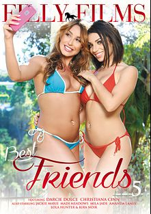 Best Friends 5, starring Darcie Dolce, Christiana Cinn, Mila Jade, Madi Meadows, Jackie Marie, Lola Hunter, Kira Noir and Amanda Lane, produced by Filly Films.