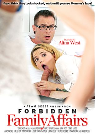 Forbidden Family Affairs, starring Alina West, Jimmy Deep, Ava Sanchez, Ziggy Star, Marsha May, Halle Von, Bruno Dickems, Ryan McLane, Dane Cross, Tyler (f) and Sindy Lange, produced by Team Skeet.