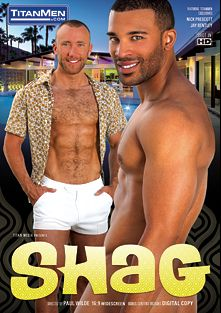 Shag, starring Jay Bentley, Rocco Diaz, David Beck, Nick Prescott, Hunter Marx and Tom Wolfe, produced by Titan Media.