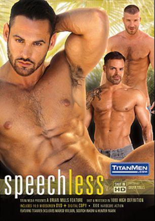 Speechless, starring Logan Scott, Scotch Inkom, Marco Wilson, Jessie Colter, Hunter Marx, J.R. Matthews and Jayden Grey, produced by Titan Media.
