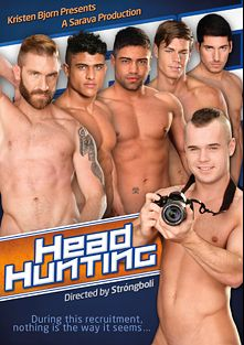 Headhunting, starring Lucas Fox, Leo Domenico, Toby Dutch, Diego Lauzen, Diesel O'Green, Joe Gunner, Wagner Vittoria and Geoffrey Paine, produced by Kristen Bjorn Productions.