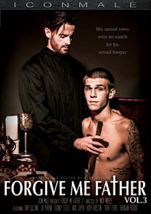 Forgive Me Father 3, starring Brendan Patrick, Kory Houston, Tony Salerno, Trent Ferris, J.D. Phoenix, Nica Noelle, Rodney Steele and Nick Capra, produced by Iconmale and Mile High Media.