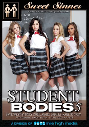 Student Bodies 5, starring Karlee Grey, Angel Smalls, Skye West, Sydney Cole, Tyler Nixon, Seth Gamble, Tommy Pistol and Mr. Pete, produced by Sweet Sinner and Mile High Media.