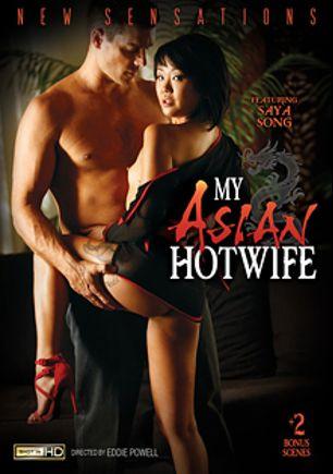 My Asian Hotwife, starring Marika Hase, Saya Song, Kalina Ryu, Morgan Lee, Xander Corvus, Carlo Carrera, Ramon Nomar and Mick Blue, produced by New Sensations.