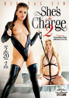 "Adult entertainment movie ""She's In Charge 2"" starring Samantha Rone, Adriana Chechik & Kleio Valentien. Produced by Digital Sin."