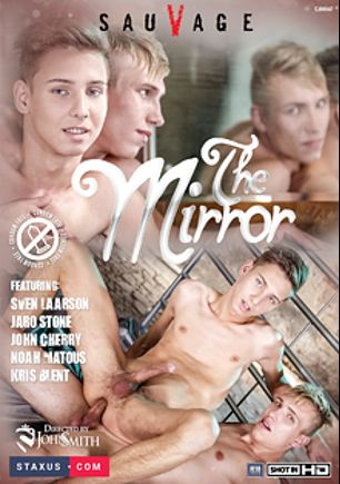 The Mirror, starring Sven Larsson, John Cherry, Mattehew Paris, Mickey Rush, Kris Blent, Noah Matous, Florian Mraz and Jaro Stone, produced by Staxus.