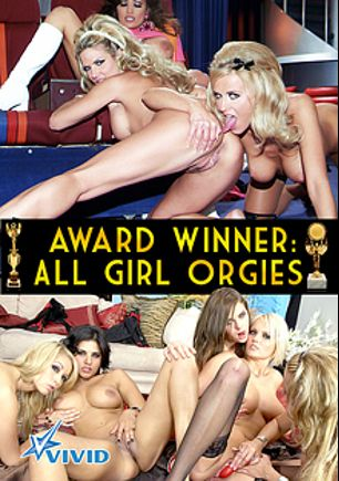 Award Winner: All Girl Orgies, starring Halie James, Celeste Star, Tati Russo, Taylor Russo, Ann Marie, Meggan Mallone, Kayden Kross, Dee Lilly, Lily Paige, Sunny Leone, Karlie Montana, Kira Kener, Cassidey, Monique Alexander, Savanna Samson, Chloe Jones, Olivia Saint, Dasha Plus, Aurora Snow, Sunrise Adams, Tiffany Mason, Briana Banks and Dee, produced by Vivid Entertainment.