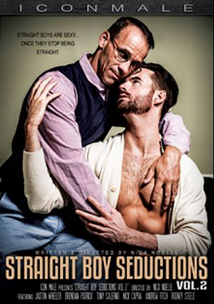Straight Boy Seductions 2, starring Jaxton Wheeler, Tony Salerno, Brendan Patrick, Andrew Fitch, Rodney Steele and Nick Capra, produced by Iconmale and Mile High Media.