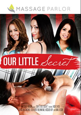 Our Little Secret, starring Solhey Rivera, Rilynn Rae, Mae Olsen, Vicki Chase, Jack Vegas, Dane Cross, Ruby Red, Alex Gonz and Derrick Pierce, produced by Massage Parlor.