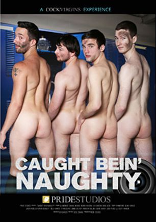 Caught Bein' Naughty, starring Jason Ackles, Billy Ramos, Tripp Townsend, A.J. Monroe, Josh Pierce, Jamie Del Rey, Scott Harbor, Isaac Hardy, Doug Acre, Ethan Slade, Blake Savage, Leo Cardon and Shane (m), produced by Pride Studios and Cock Virgins.