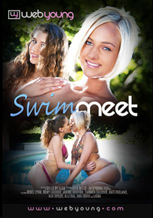 Swim Meet, starring Jenna Sativa, Carmen Caliente, Rebel Lynn, Kate England, Ava Taylor, Janice Griffith, Alli Rae, Remy LaCroix and Ana Foxx, produced by Web Young.