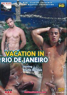 Vacation In Rio De Janeiro, starring Bruno Bordas, produced by Oh Man! Studios.