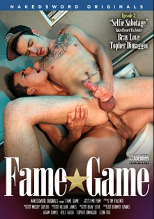 Fame Game Episode 3: Selfie Sabotage, starring Adam Ramzi, Kyle Kash, Killian James, Mickey Taylor, Leon Fox, Boomer Banks, Bray Love and Topher DiMaggio, produced by NakedSword Originals.