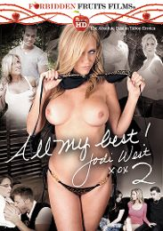 """Just Added presents the adult entertainment movie """"All My Best, Jodi West 2""""."""