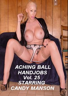 Aching Ball Handjobs 25, starring Candy Manson, produced by Glamorous Productions.