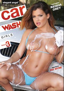 Car Wash Girls 3, starring Keisha Grey, Kate England, Abby Cross, Vicki Chase, Derrick Pierce, Mick Blue, Mr. Pete and John Strong, produced by Elegant Angel Productions.